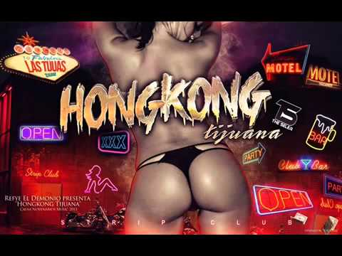 Hong Kong Tijuana Video