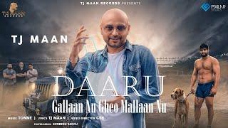 Daaru Gallaan Nu Gheo Mallaan Nu Tj Maan Free MP3 Song Download 320 Kbps