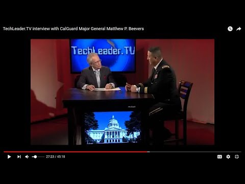 TechLeader.TV interview with CalGuard Major General Matthew P. Beevers