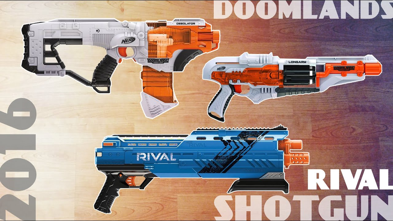 [NEWS] Nerf Shotgun   2016 Rival ATLAS / Doomlands ...