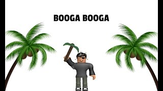 Booga Booga- Roblox- Join me ;D