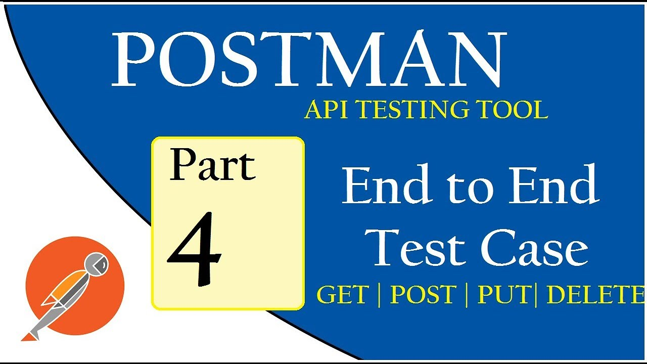 API Testing using Postman: End to End Test Case [Call/WhatsApp:  +91-8743-913-121 to Buy Full Course]