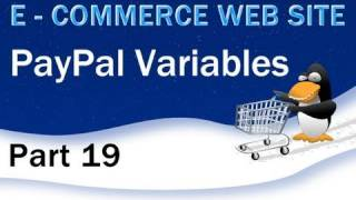 19. E - Commerce Website PHP Tutorial - PayPal HTML Shopping Cart Variables