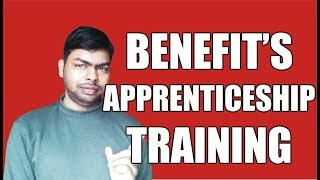 Benefit's of Apprenticeship Training in Govt. and Private Company