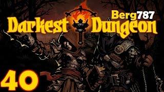 Lets Play | Darkest Dungeon | #40 | Friends & Frenzy UPDATE