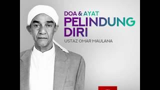 """Doa & Ayat Pelindung Diri"" | Ustaz Omar Maulana"