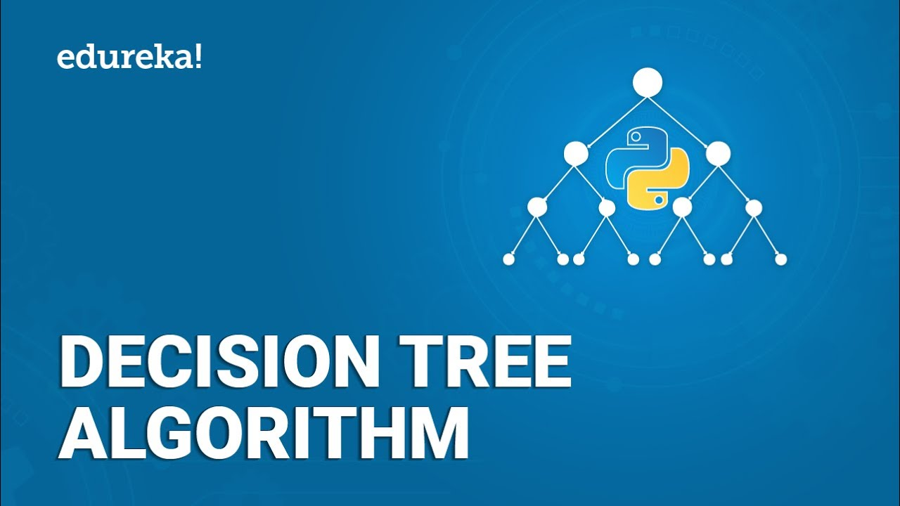 Decision Tree Machine Learning | Decision Tree Algorithm With Python