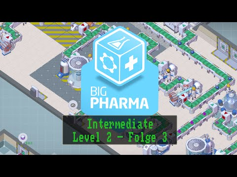 Big Pharma - Intermediate - Level 2 - Folge 3 [ Deutsch / German / Let´s Play ]