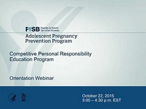 Competitive Personal Responsibility Education Program Orientation Webinar