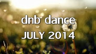 Top of dnb dance videos for july 2014