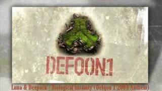 Luna & Deepack - Biological Insanity (DFQN 2008 Anthem)