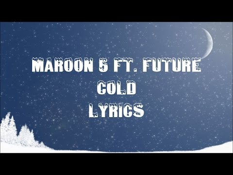 Maroon 5 ft Future - Cold JBX