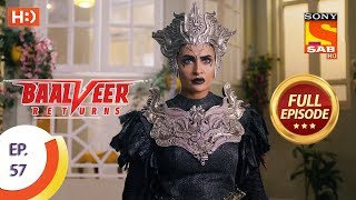 Baalveer Returns - Ep 57 - Full Episode - 27th November, 2019