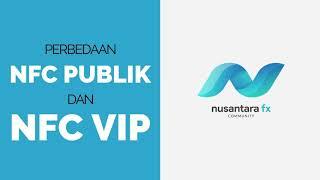 Perbedaan  NFC VIP & NFC PUBLIK( signal forex indonesia )