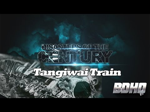 Tangiwai Train - Disasters of the Century