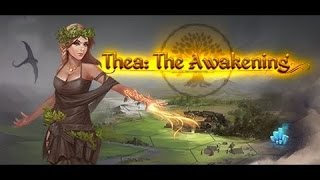 Thea: The Awakening- Part 1