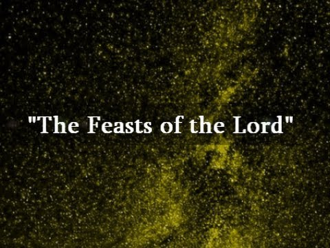 """IOG - """"The Feasts of the Lord"""" - YouTube"""
