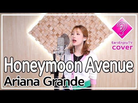Honeymoon Avenue - Ariana Grande ( cover by Yerin Kim ) /with lyrics