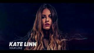 Kate Linn - Your Love (Amice Remix) Video