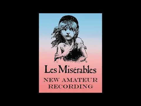 One Day More Les Mis New Amateur Recording