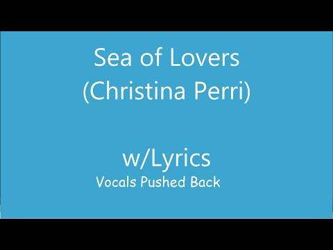 Christina Perri - Sea Of Lovers (Lyrics & Vocals Suppressed)