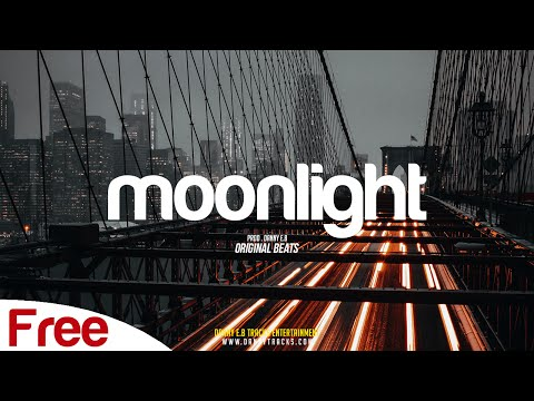 "FREE ""Moonlight"" – Chill beat / Trap Instrumental (Prod. Danny E.B)"
