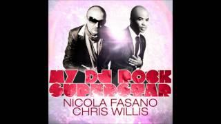 Nicola Fasano Feat. Chris Willis - My DJ Rock Superstar (Ido Shoam Remix)