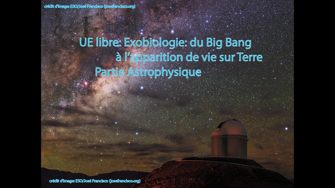 CM2 partie 2 de l'UE libre de l'UBO: Exobiologie: du Big Bang à l'apparition de la vie sur Terre