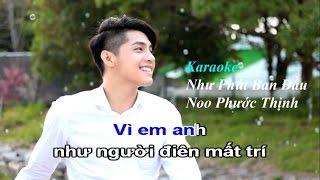 Karaoke - Như phút ban đầu - Noo Phước Thịnh