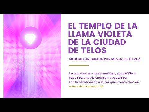 EL TEMPLO DE LA LLAMA VIOLETA DE LA CIUDAD DE TELOS - Meditación guiada