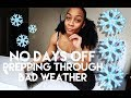 Fit In Faith: NO DAYS OFF! HOW TO TRAIN THROUGH BAD WEATHER