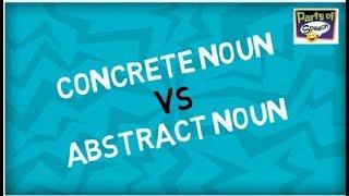 Concrete and Abstract Noun