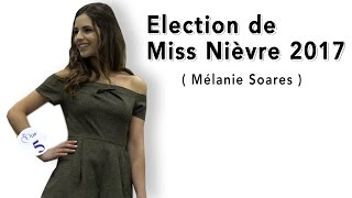 Election de Miss Nièvre 2017 en 4K ( Foire Expo Nevers )