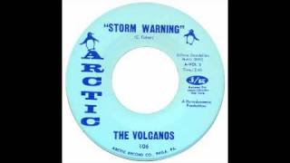 The Volcanos - Storm Warning - Arctic