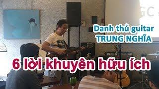 6 Lời khuyên hữu ích từ guitarist Trung Nghĩa tại hội thảo QGC#4 ngày 36/8 - học đàn guitar online