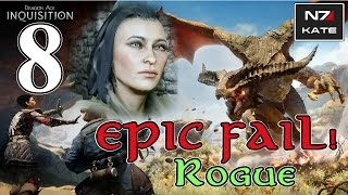 Dragon Age Inquisition - Human Rogue - Part 8 - Dragon Hunting EPIC FAIL