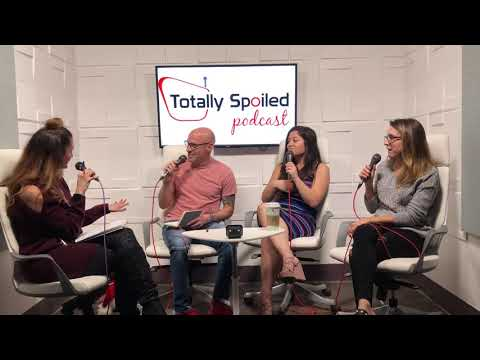 Totally Spoiled Podcast: Episode 41