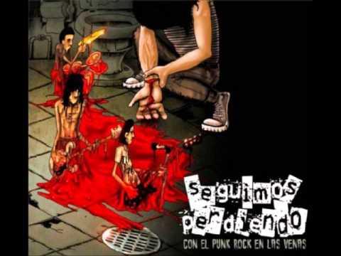 Seguimos Perdiendo - Con el punkrock en las venas (COMPLETO)