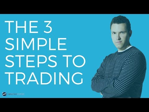 The 3 Simple Steps To Trading