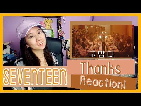 SEVENTEEN 세븐틴 - Thanks 고맙다 Reaction  ♫