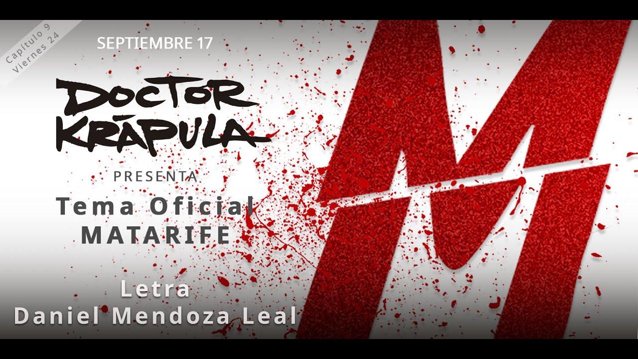 Tema Oficial de Matarife - Doctor Krapula ft. Daniel Mendoza Leal