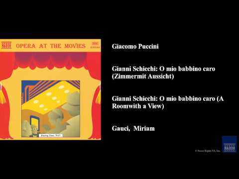 Giacomo Puccini, Gianni Schicchi: O mio babbino caro (Zimmer mit Aussicht)