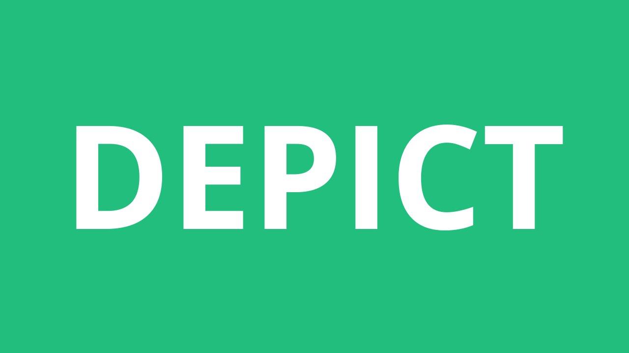 How To Pronounce Depict - Pronunciation Academy