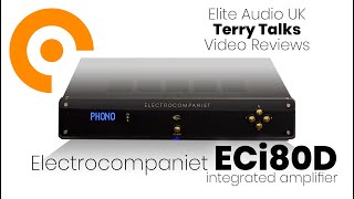 Terry Talks: the Electrocompaniet ECi80D integrated amplifier review…