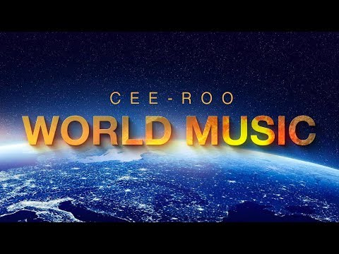 Cee-Roo - World Music compilation