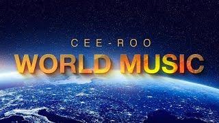 Cee-Roo - World Music compilation