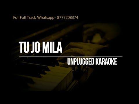 Tu Jo Mila Unplugged Karaoke    Bajrangi Bhaijaan    Salman Khan