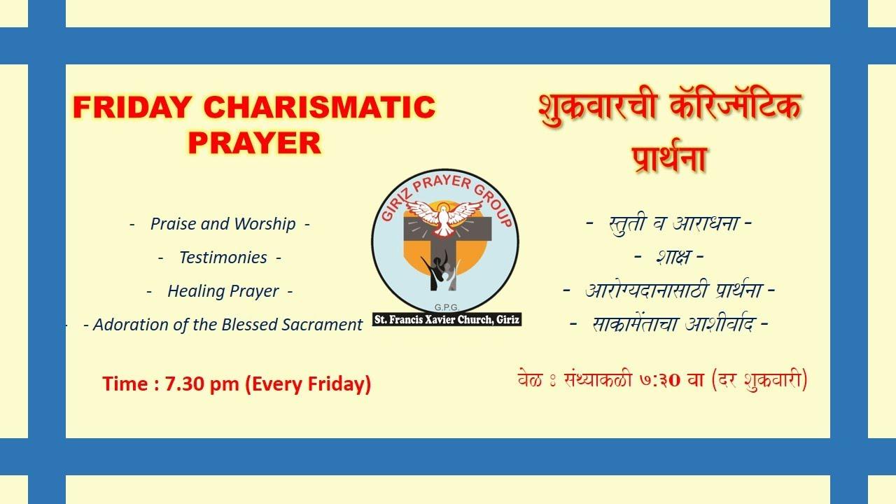 Friday Charismatic Prayer | 10th July 2020 | St. Francis Xavier Church,Giriz |