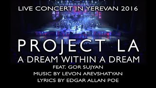 A DREAM WITHIN A DREAM by Project LA