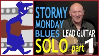 Stormy Monday Blues Lead Solo (Part 1)